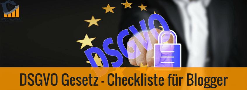 DSGVO Gesetz - Checkliste für Blogger
